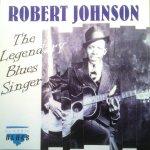 XR13 - Robert Johnson - The Legendary Blues Singer