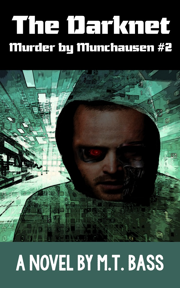 Review: The Darknet by M.T. Bass